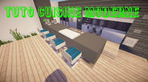 Tuto Minecraft Cuisine Moderne Youtube