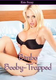 Eric Stray s Bimbo Erotica News