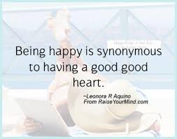 Happy Quotes And Sayings Magnificent Leonora R Aquino Quotes Sayings Verses Advice Raise Your Mind