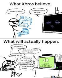 Xbox One Problems by deathwind31 - Meme Center via Relatably.com