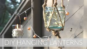 diy macrame style hanging lanterns outdoor diy decor challenge