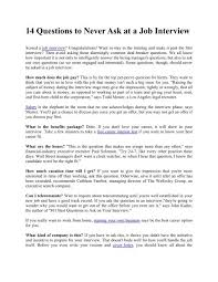 Good Interview Questions To Ask A Business Owner 14 Questions To Never Ask At A Job Interview
