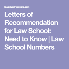 law schools letter of recommendation letters of recommendation for law school need to know law school