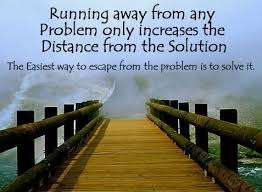 Challenge Quotes Custom Challenge Quotes Running Away From Any Problem Only Increases The