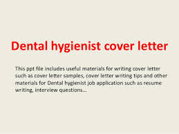 dental hygienist cover letter this ppt file includes useful materials for writing cover letter such as dental hygiene cover letters