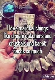 Things Like Dream Catchers love majickal things like dream catchers and crystals and tarot 1