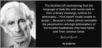 Bertrand Russell Quote The Doctrine Of Maintaining That The Classy Philosophy Words About Life