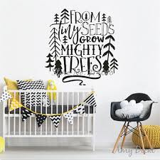 From Tiny Seeds Grow Mighty Trees Wall Sticker Quotes Woodland Fascinating Wall Sticker Quotes