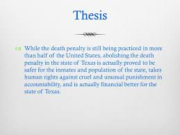 thesis  while the death penalty is still being practiced in more  2 thesis