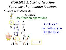 example 2 solving two step equations that contain fractions