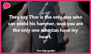22 thor pick up lines the pickup lines