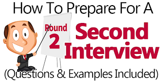 Advice For Second Interview How To Ace A Second Interview Questions Example Answers