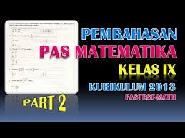 Ikut serta dalam kegiatan kerja bakti. Part 2 Soal Pas Uas Matematika Semester 1 Kelas 9 Smp Kurikulum 2013 Youtube