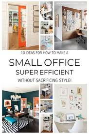 Home office for small spaces Wall 10 Ideas For How To Make Your Small Office Super Efficient Joyful Derivatives Small Pinterest 323 Best Home Office Ideas Images In 2019 Desk Ideas Office Ideas