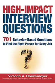 Behaviour Based Questions Amazon Com High Impact Interview Questions 701 Behavior Based