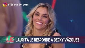 Becky Vázquez le respondió a Laurita Fernández tras el primer ...