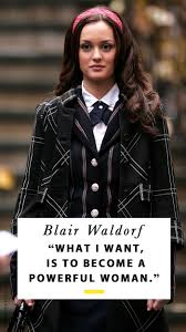 Blair Waldorf Quotes We Can Always Rely On Who What Wear