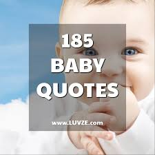 Baby Girl Quotes Classy 48 Cute Baby Quotes And Sayings For A New Baby Girl Or Boy