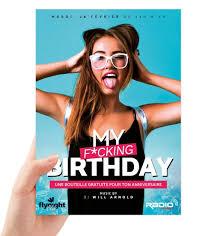 Birthday Flyers My F Cking Birthday