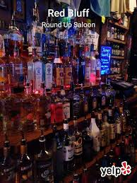 round up saloon 14 reviews dive bars 610 washington st red bluff ca phone number yelp