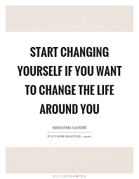 Quotes About Changing Yourself