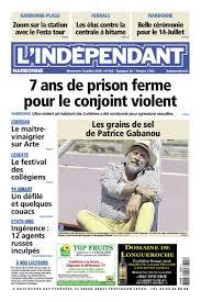 l indépendant on twitter les unes des trois éditions de ce dimanche 15 juillet carcasonne narbonne perpignan