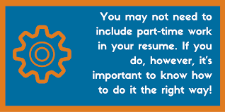 How To Include Part Time Work On Your Resume Examples Zipjob