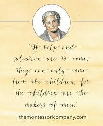 Maria Montessori Quotes Simple Montessori Quote 48 The Montessori Company