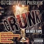 Crunk: Da Mix Tape