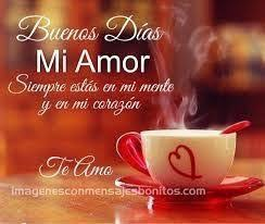 Good Morning Mi Amor Quotes Best Of Pin By Maria Cerna On 24 Pinterest Memes