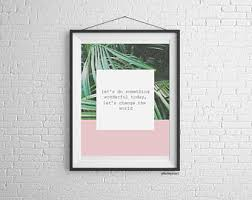 change the world digital art print minimal palm blush pink word print wall art saying 8x10 gallery wall piece type writer text on wall art prints etsy with digital art print etsy