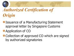 Singapore S Experience In Self Certification Of Origin Ppt Download