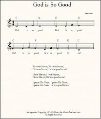 Download free sheet music and search scores for piano, voice, violin, guitar. God Is Good Lyrics And Sheet Music
