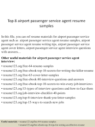 Top 8 airport passenger service agent resume samples In this file, you can  ref resume ...