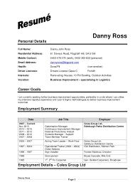 Ross DJ resume. Danny Ross Page 1 Danny Ross Personal Details Full Name:  Danny John Ross Residential Address ...