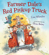New in board book, Farmer Dale's Red Pickup Truck, by Lisa Wheeler,  illustrated by Ivan Bates | Pickup trucks, Farm books, Animal books