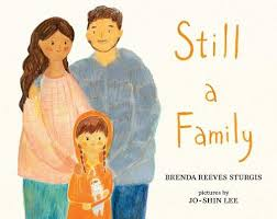 Still a Family: A Story about Homelessness: Sturgis, Brenda Reeves ...