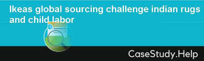 ikea s global sourcing challenge indian rugs and child labor
