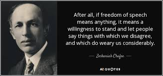 Freedom Of Speech Quotes Best TOP 48 QUOTES BY ZECHARIAH CHAFEE AZ Quotes