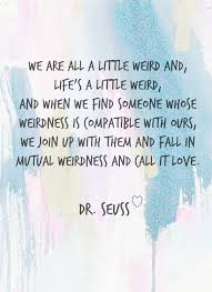 Dr Seuss Quotes About Love New Dr Seuss Love Quote Uniquely Women