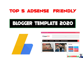 Blogger Templates 2020 Top 5 High Quality Adsense Friendly Free Blogger Templates 2020
