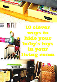 toy storage ideas for living room. Ways To Hide Baby Stoys In Your Living Room Toy Storage Ideas For O
