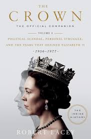 Claire foy stars as elizabeth, with main cast members matt smith, vanessa kirby, eileen atkins, jeremy northam, victoria hamilton, ben miles, greg wise, jared harris. The Crown The Official Companion Volume 2 Political Scandal Personal Struggle And The Years That Defined Elizabeth Ii 1956 1977 Amazon De Bucher