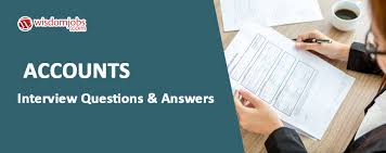 Accounts Interview Questions Answers