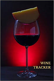 Wine Tracker Wine Tracker Wine Lovers Gifts 6x9 Inches Wine Tasting Notes