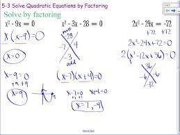 algebra ii 5 3 solving quadratic equations by factoring you