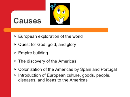 The Columbian Exchange Causes And Effects 2012