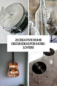 25 Creative Home Dcor Ideas For Music Lovers