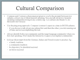 la tarea su trabajo es leer el powerpoint con estrategias para el  cultural comparison compare and contrast a phenomenon given to you by the prompt between