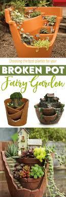 best fairy garden broken pot planters fairy gardens gardening planters